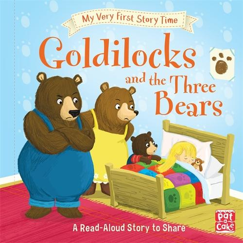 My Very First Story Time: Goldilocks and the Three Bears: Fairy Tale with picture glossary and an activity - My Very First Story Time (Hardback)