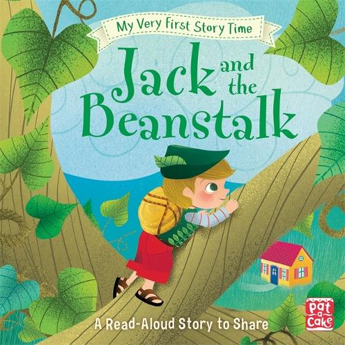 My Very First Story Time: Jack and the Beanstalk: Fairy Tale with picture glossary and an activity - My Very First Story Time (Hardback)
