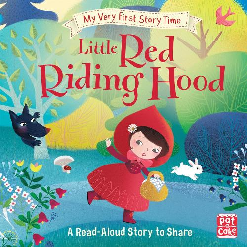 My Very First Story Time: Little Red Riding Hood: Fairy Tale with picture glossary and an activity - My Very First Story Time (Hardback)