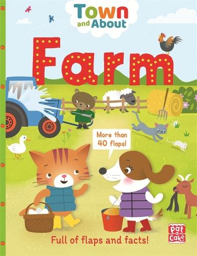 Town and About: Farm: A board book filled with flaps and facts - Town and About (Board book)