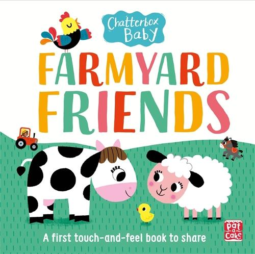 Cover Chatterbox Baby: Farmyard Friends: A touch and feel board book - Chatterbox Baby