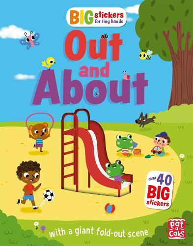 Big Stickers for Tiny Hands: Out and About: With scenes, activities and a giant fold-out picture - Big Stickers for Tiny Hands (Paperback)