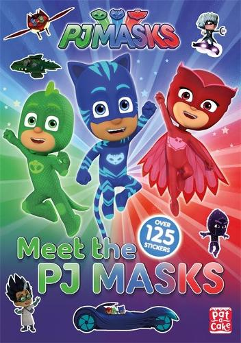Cover PJ Masks: Meet the PJ Masks!: A PJ Masks sticker book - PJ Masks