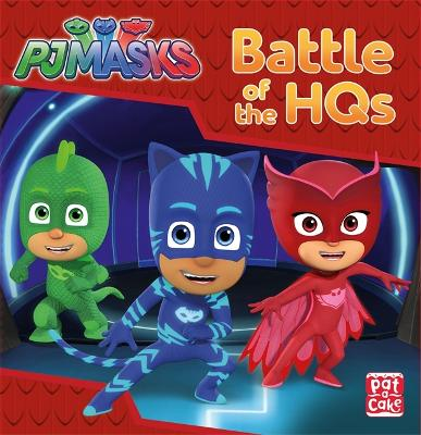 PJ Masks: Battle of the HQs: A PJ Masks story book - PJ Masks (Hardback)