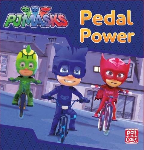 Cover PJ Masks: Pedal Power: A PJ Masks story book - PJ Masks