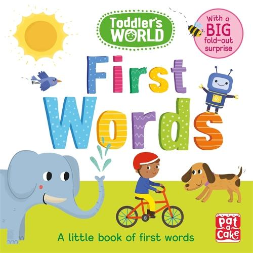Toddler's World: First Words: A little board book of first words with a fold-out surprise - Toddler's World (Board book)