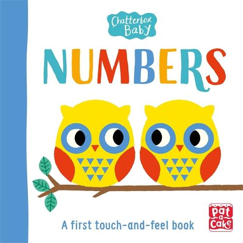 Chatterbox Baby: Numbers: A touch-and-feel board book to share - Chatterbox Baby (Board book)