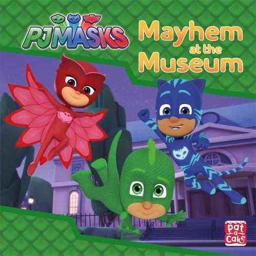 PJ Masks: Mayhem at the Museum: A PJ Masks story book - PJ Masks (Hardback)