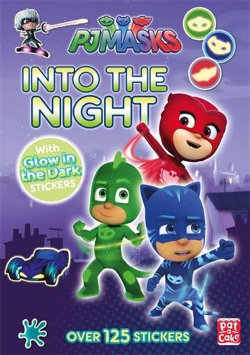 PJ Masks: Into the Night: Glow-in-the-dark sticker book - PJ Masks (Paperback)