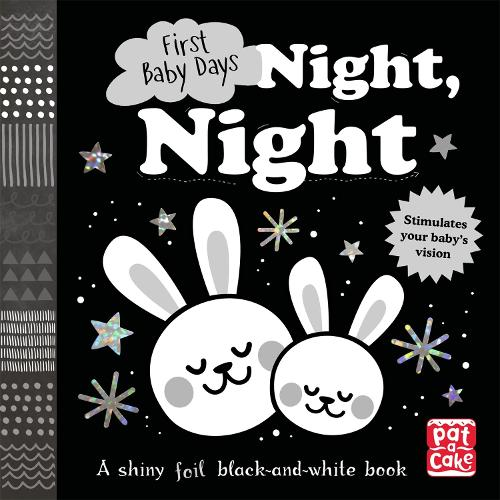 First Baby Days: Night, Night: A touch-and-feel board book for your baby to explore - First Baby Days (Board book)