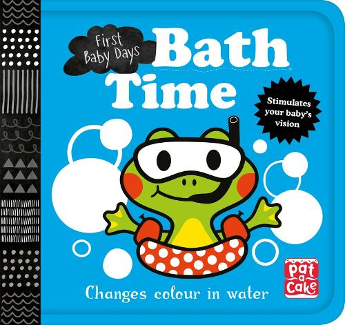 Bath Time: A book that changes colour in water - First Baby Days (Bath book)