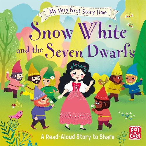 My Very First Story Time: Snow White and the Seven Dwarfs: Fairy Tale with picture glossary and an activity - My Very First Story Time (Hardback)