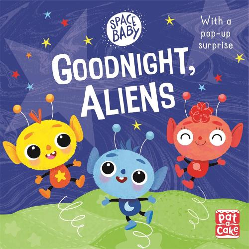 Goodnight, Aliens! - Space Baby (Board book)