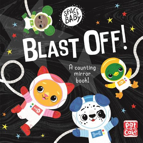Space Baby: Blast Off! - Space Baby (Board book)