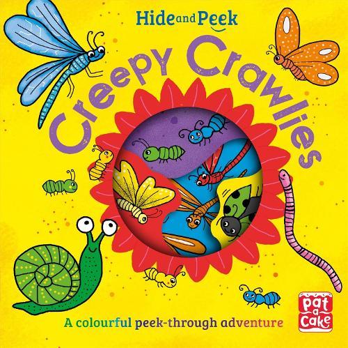 Hide and Peek: Creepy Crawlies - Hide and Peek (Board book)