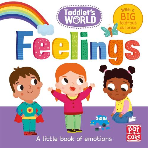 Toddler's World: Feelings - Toddler's World (Board book)