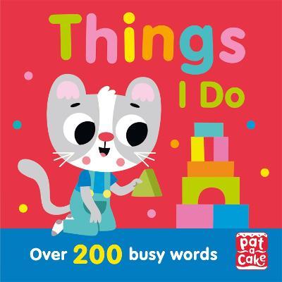 Talking Toddlers: Things I Do - Talking Toddlers (Paperback)