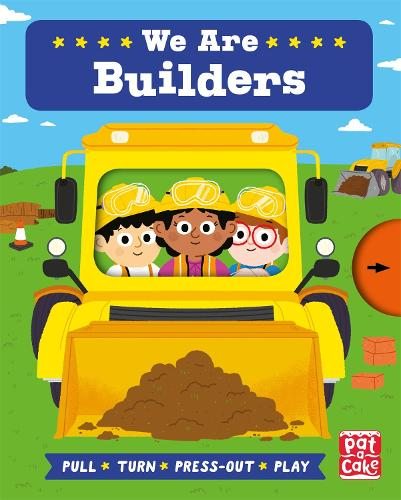 Job Squad: We Are Builders: A pull, turn and press-out board book - Job Squad (Board book)