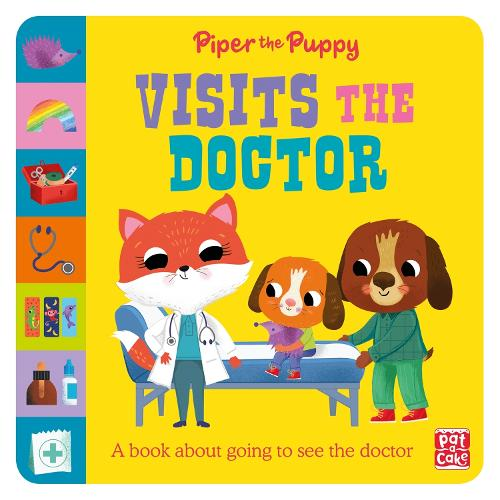First Experiences: Piper the Puppy Visits the Doctor - First Experiences (Paperback)