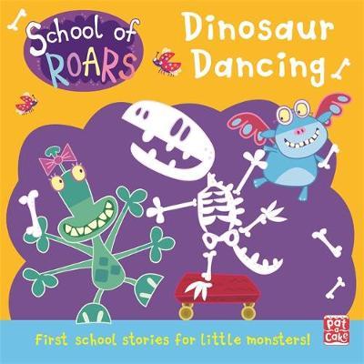 School of Roars: Dinosaur Dancing (Paperback)