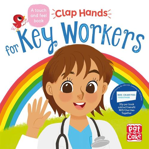 Clap Hands: Key Workers: A touch-and-feel board book - Clap Hands (Board book)
