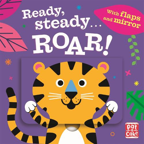 Ready Steady...: Roar!: Board book with flaps and mirror - Ready Steady... (Board book)