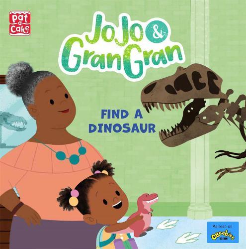 JoJo & Gran Gran: Find a Dinosaur - JoJo & Gran Gran (Paperback)