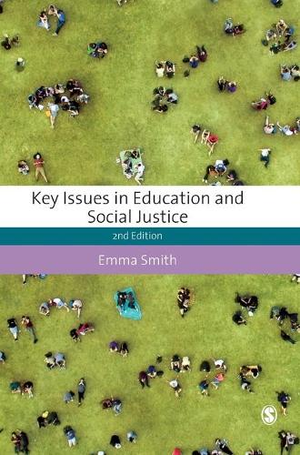 Key Issues in Education and Social Justice - Education Studies: Key Issues (Hardback)