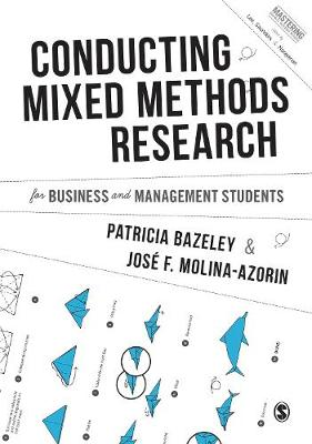 Conducting Mixed Methods Research for Business and Management Students - Mastering Business Research Methods (Hardback)