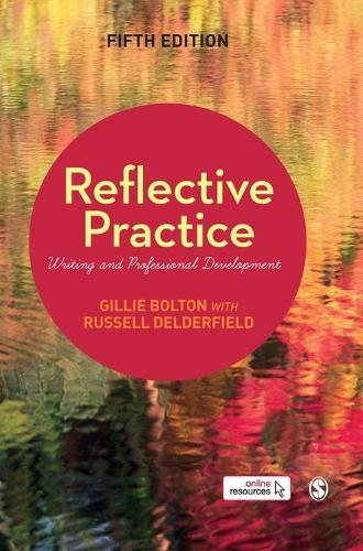 Reflective Practice: Writing and Professional Development (Hardback)