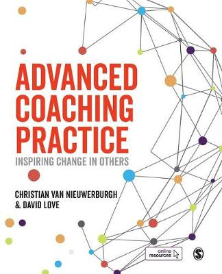 Advanced Coaching Practice: Inspiring Change in Others (Paperback)