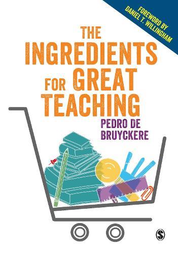 The Ingredients for Great Teaching (Hardback)
