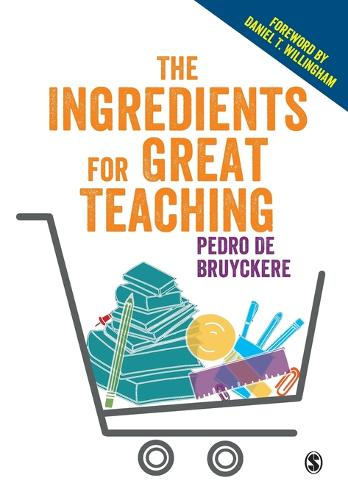 The Ingredients for Great Teaching (Paperback)