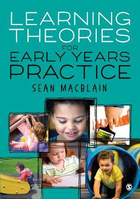 Learning Theories for Early Years Practice (Paperback)