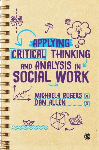 Applying Critical Thinking and Analysis in Social Work (Hardback)