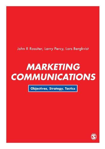 Marketing Communications: Objectives, Strategy, Tactics (Paperback)
