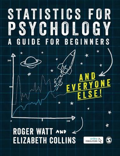 Statistics for Psychology: A Guide for Beginners (and everyone else) (Hardback)
