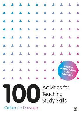 100 Activities for Teaching Study Skills (Hardback)