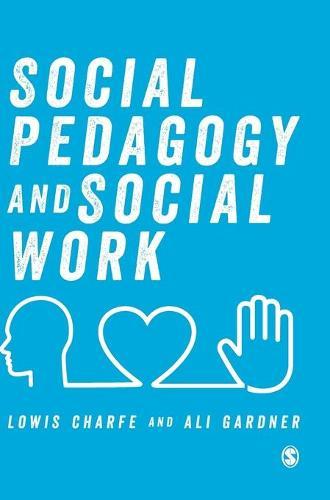 Social Pedagogy and Social Work (Hardback)