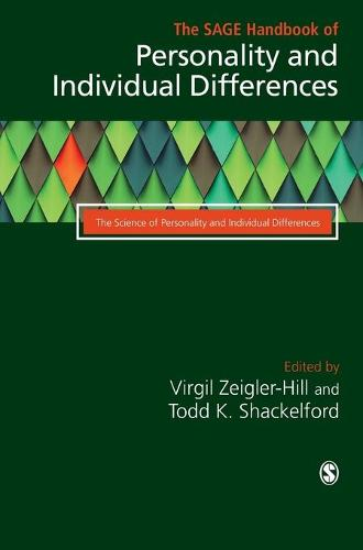 The SAGE Handbook of Personality and Individual Differences: Volume I: The Science of Personality and Individual Differences (Hardback)