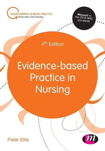 Evidence-based Practice in Nursing - Transforming Nursing Practice Series (Paperback)