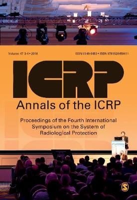 ICRP 2017 Proceedings: Proceedings of the Fourth International Symposium on the System of Radiological Protection - Annals of the ICRP (Paperback)