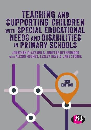 Teaching and Supporting Children with Special Educational Needs and Disabilities in Primary Schools - Primary Teaching Now (Paperback)