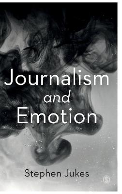 Journalism and Emotion (Hardback)