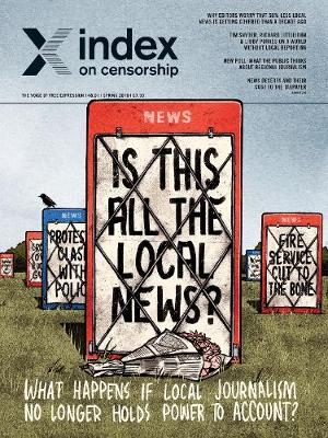 Is This All the Local News? What Happens if Local Journalism No Longer Holds Power to Account? - Index on Censorship (Paperback)