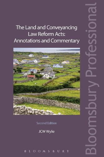 The Land and Conveyancing Law Reform Acts: Annotations and Commentary (Paperback)