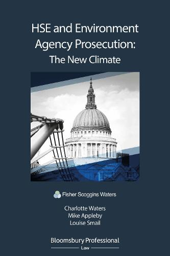 HSE and Environment Agency Prosecution: The New Climate (Paperback)