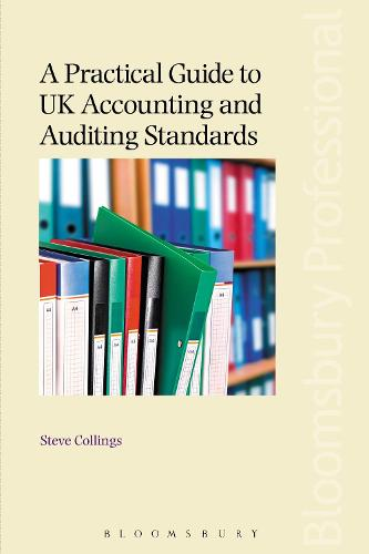 A Practical Guide to UK Accounting and Auditing Standards (Paperback)