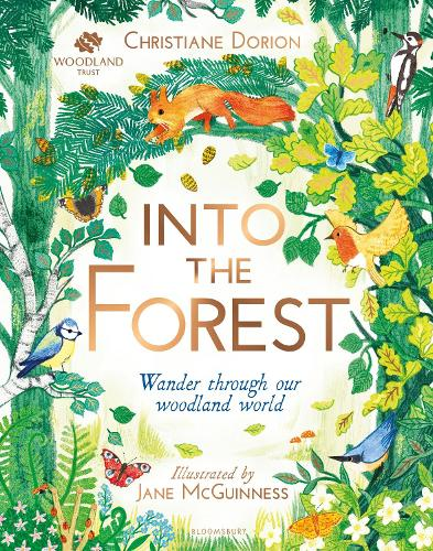 The Woodland Trust: Into The Forest (Hardback)
