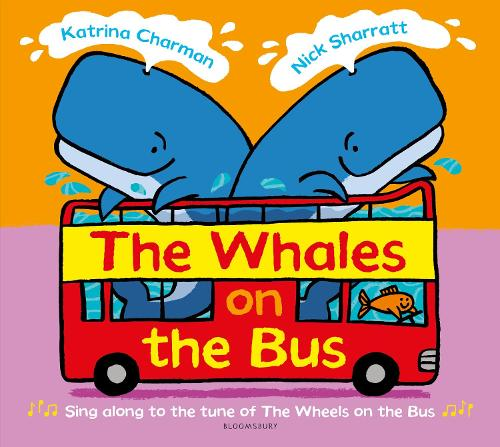 The Whales on the Bus - New Nursery Rhymes (Paperback)